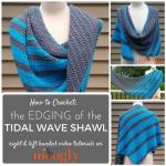 Tidal Wave Shawl Edging Tutorial