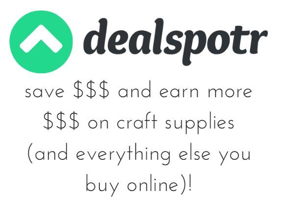 Save money on crafts - and Earn Money! - with Dealspotr!