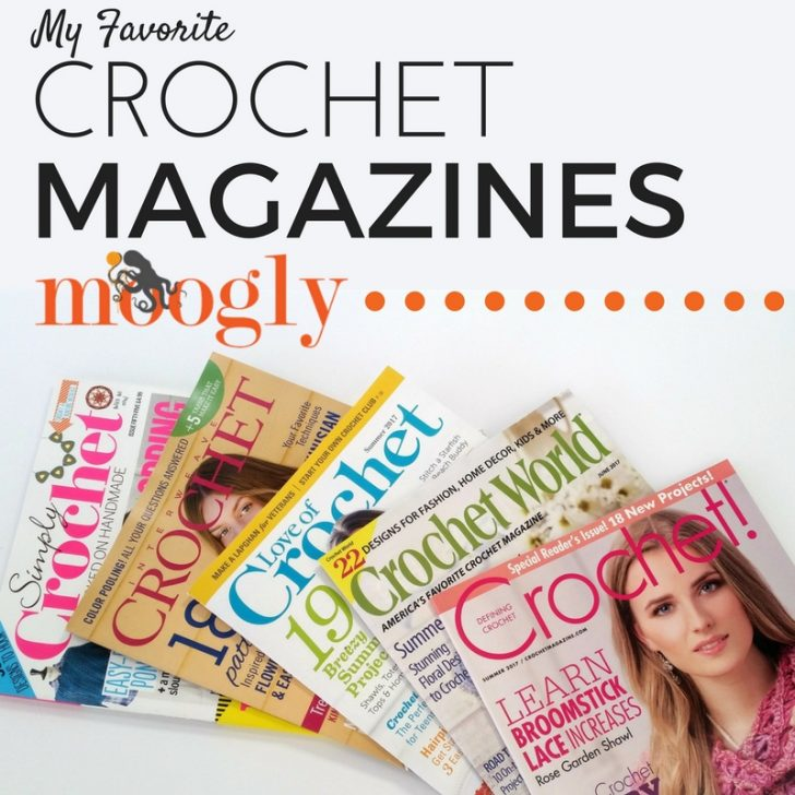 Crochet Magazines = Happy Mail! Find the 7 hottest crochet magazines on Mooglyblog.com!