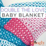Double the Love Baby Blanket