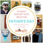 Father's Day Gift Ideas: 10 Free Crochet Patterns in Lion Brand Yarn!