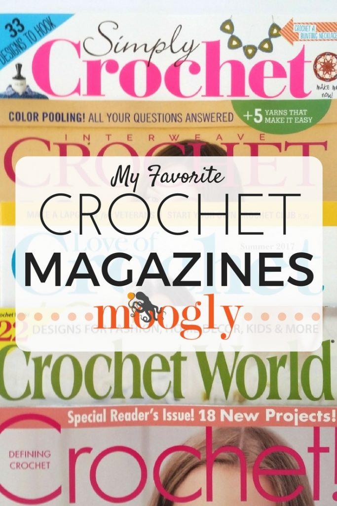 Crochet Magazines = Happy Mail! Find the 7 hottest crochet magazines on Mooglyblog.com!