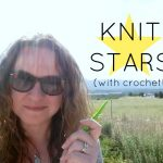 I'm Going to be a Knit Star – with Crochet!