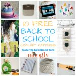 10 Free Back to School Crochet Patterns with Lion Brand Yarn