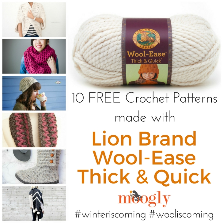10 Free Crochet Patterns made with Lion Brand Wool-Ease Thick   Quick - on 96ca3b168ba