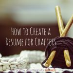 How to Create a Resume for Crafters