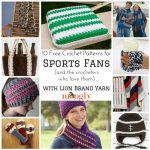 10 Free Sports Fans Crochet Patterns with Lion Brand!