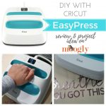 Cricut EasyPress: You Got(ta Get) This!
