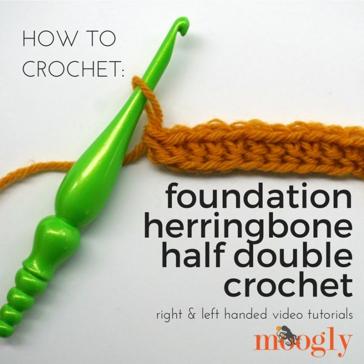 How to crochet the Foundation Herringbone Half Double Crochet Stitch - right & left handed video tutorials on Moogly!