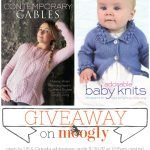Contemporary Cables & Adorable Baby Knits Giveaway!
