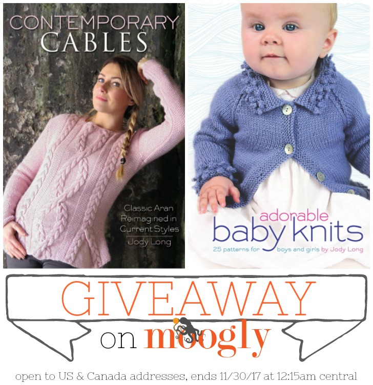 Contemporary Cables and Adorable Baby Knits Giveaway on Moogly - ends 11/30/17 at 12:15am Central US time