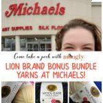 Lion Brand Bonus Bundles – Now at Michaels!