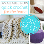 Order Quick Crochet for the Home today!