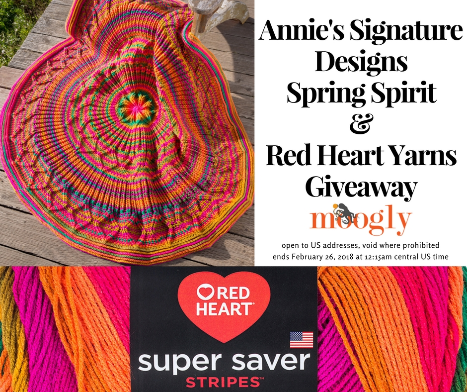 Annie's Signature Designs Spring Spirit & Red Heart Yarns Giveaway - on Moogly! Open to US addresses only, ends 2/26/18 at 12:15am Central US time.