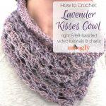 Lavender Kisses Cowl Tutorial