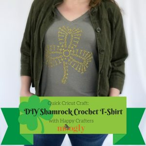 Quick Cricut Craft: DIY Shamrock Crochet T-Shirt with Happy Crafters! Tutorial on Moogly!