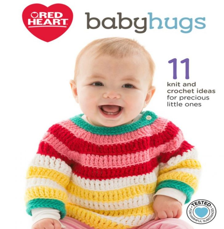Get 11 FREE crochet and knit patterns to make with Red Heart Baby Hugs and Bunches of Hugs!