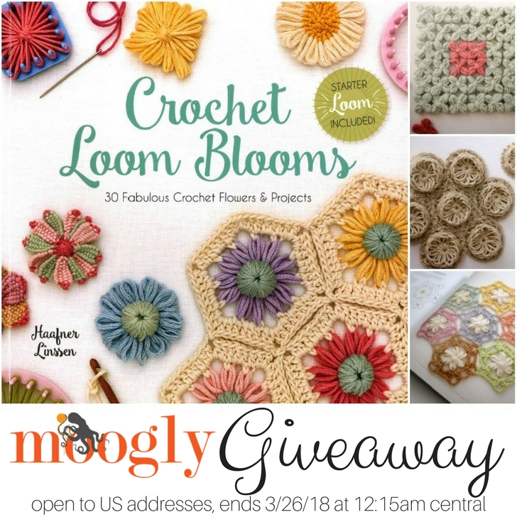 Crochet Loom Blooms by Haafner Linssen - Giveaway on Moogly! Open to US addresses, ends 3/26/18 at 12:15am Central time.