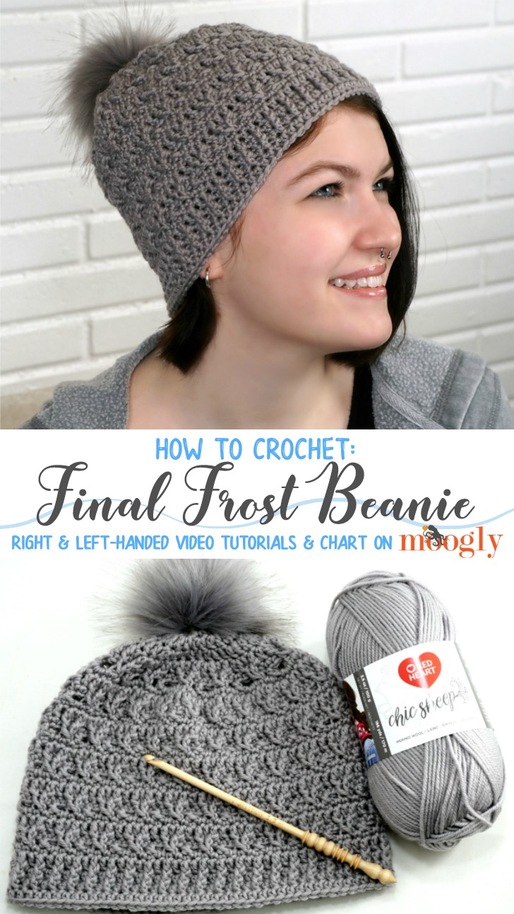 Final Frost Beanie - video tutorials, chart, and written pattern on Moogly!