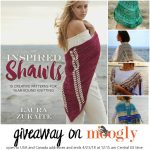Inspired Shawls by Laura Zukaite Giveaway