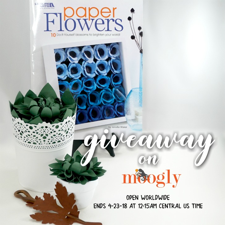 Leisure Arts Paper Flowers Giveaway on Moogly! Open WORLDWIDE, ends 4/23/18 at 12:15 am US central daylight time