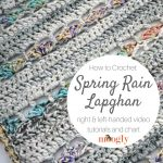 Spring Rain Lapghan Tutorial