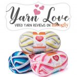 Yarn Love: Red Heart Bunches of Hugs