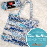 Fair Weather Beach Tote Tutorial