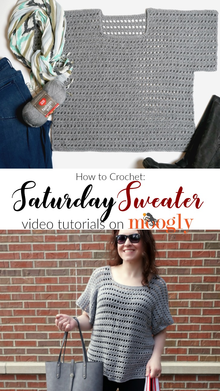 Saturday Sweater - Free crochet pattern in 8 sizes, now with video tutorials on Moogly!