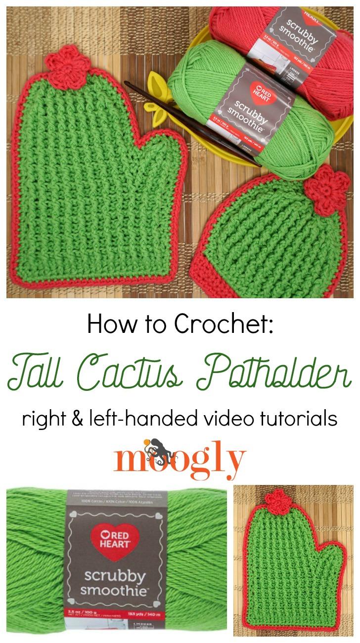 Tall Cactus Potholder Tutorial on Moogly