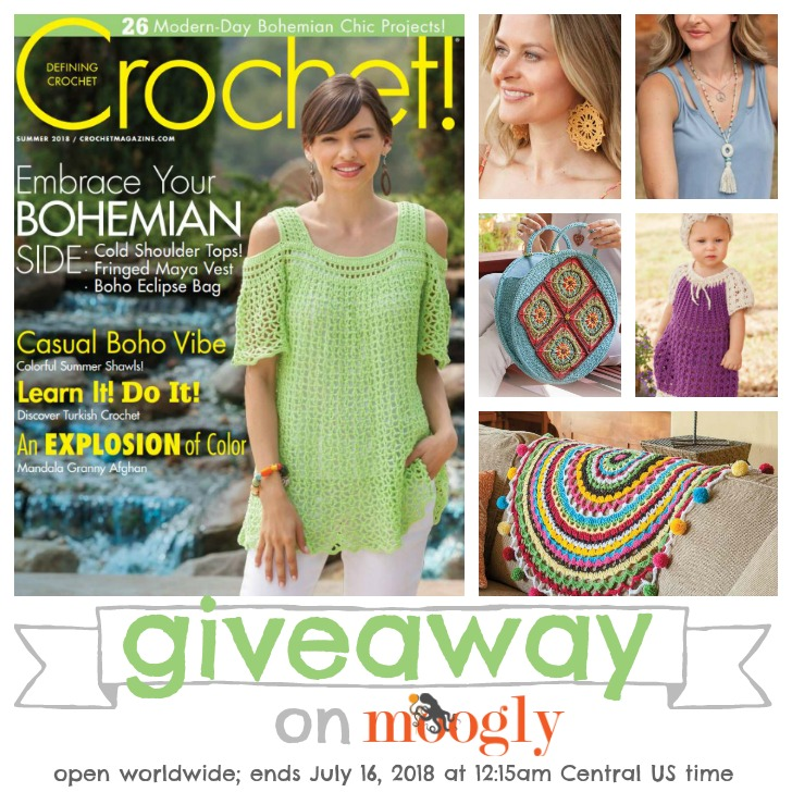 Crochet! Magazine Summer 2018 Giveaway on Moogly