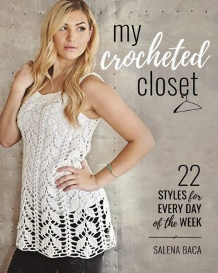 My Crocheted Closet by Salena Baca and Friends