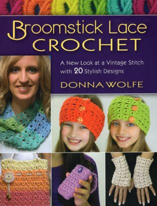 Broomstick Lace Crochet by Donna Wolfe