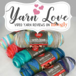 Yarn Love: Red Heart With Love Stripes