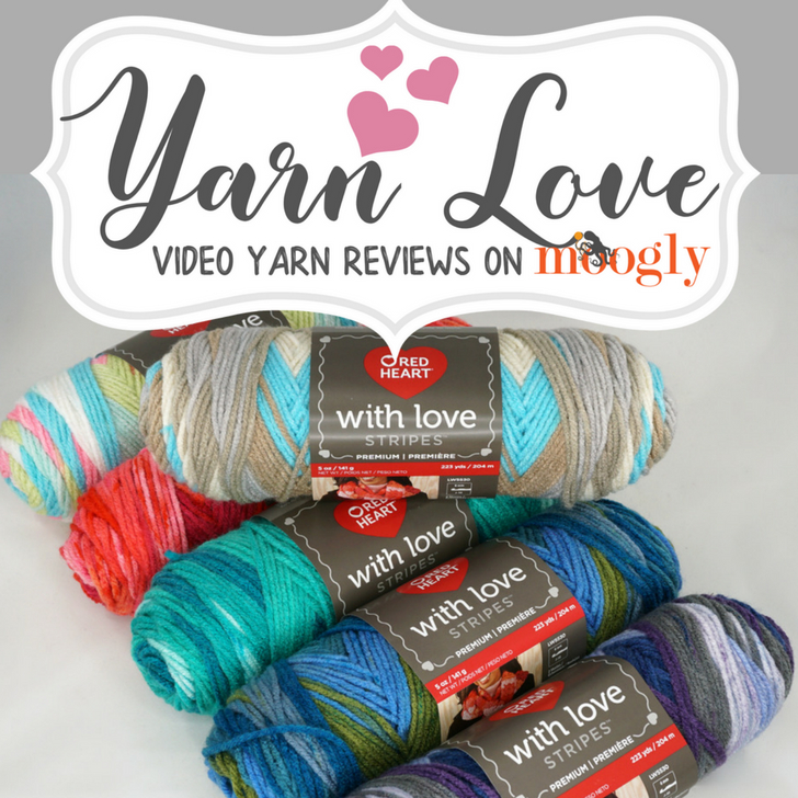 Yarn Love Video Yarn Review: Red Heart With Love Stripes!
