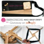 Chetnanigans Mag-Snap Swift Giveaway