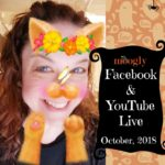 Facebook Live and YouTube Live: October 2018