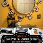 Quick Cricut Craft: Pom Pom Halloween Banner