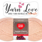 Yarn Love: Red Heart Hygge Charm