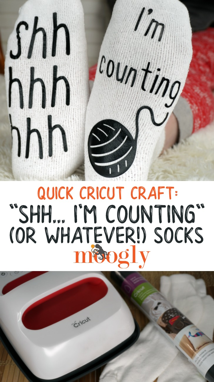 Quick Cricut Craft Shh I'm Counting (Or Whatever) Socks