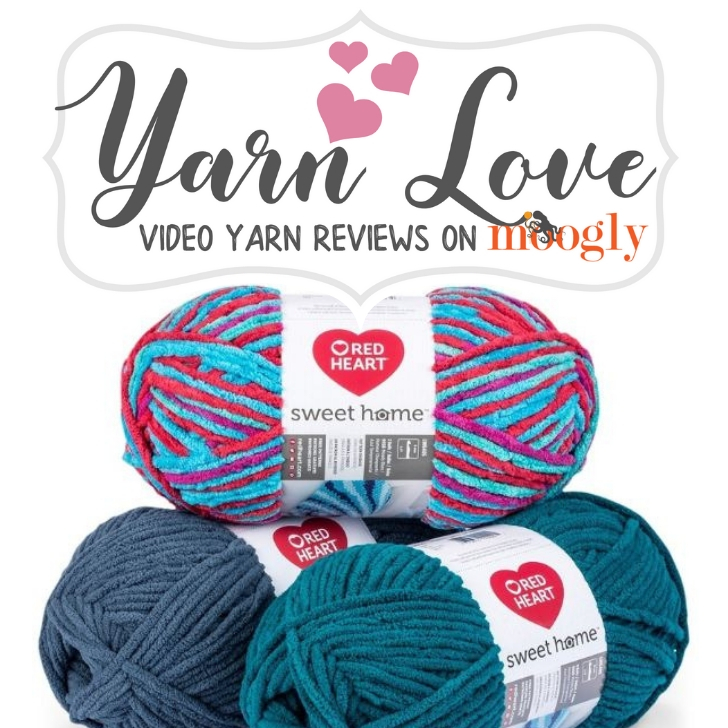 Yarn Love- Red Heart Sweet Home