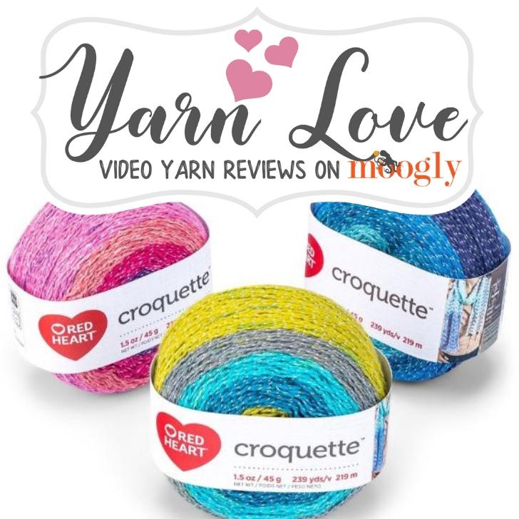 Yarn Love- Red Heart Croquette on Moogly