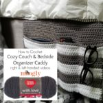 Cozy Couch and Bedside Organizer Caddy Tutorial SM