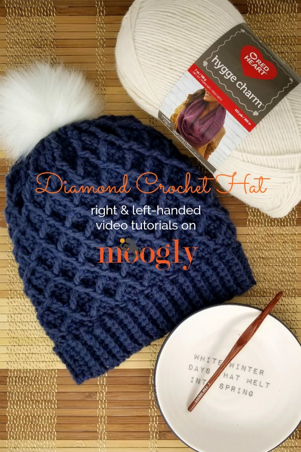 Diamond Crochet Hat - right and left-handed videos on Moogly!