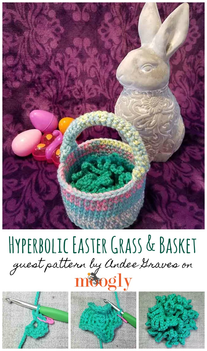 Hyperbolic Easter Grass and Basket by Andee Graves - Guest Post on Moogly!