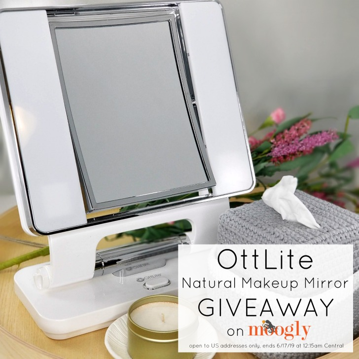 OttLite Natural Makeup Mirror Giveaway on Moogly - open to US addresses, ends 6/17/19