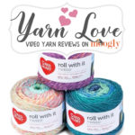 Red Heart Roll With It Tweed: Yarn Love Video Yarn Review