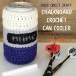 Chalkboard Crochet Can Cooler SM