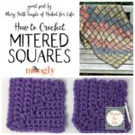 How to Crochet Mitered Squares – Guest Post by Mary Beth Temple of Hooked for Life