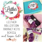 Leither Collection Crochet Kits Review and Coupon Code